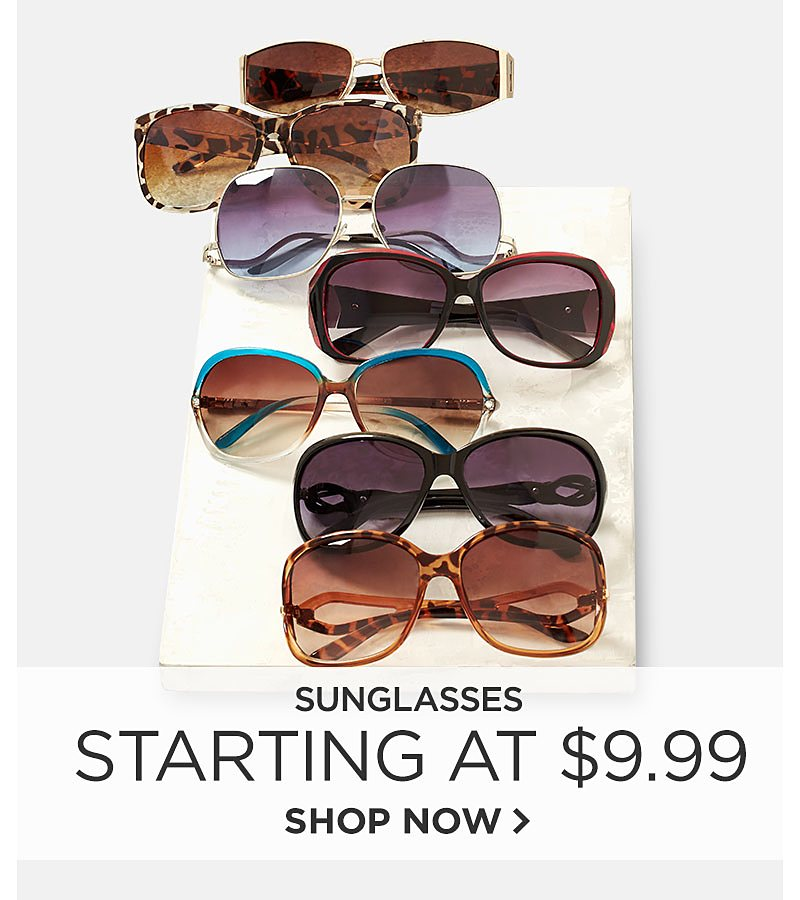 Sunglasses Starting at $9.99