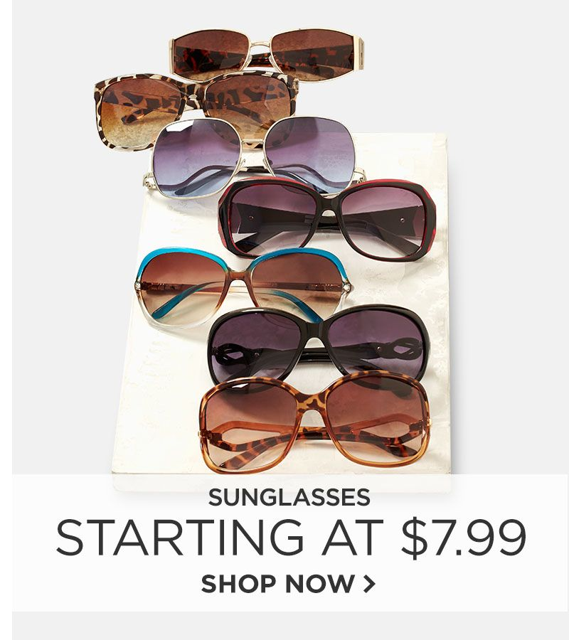 Sunglasses Starting at $7.99