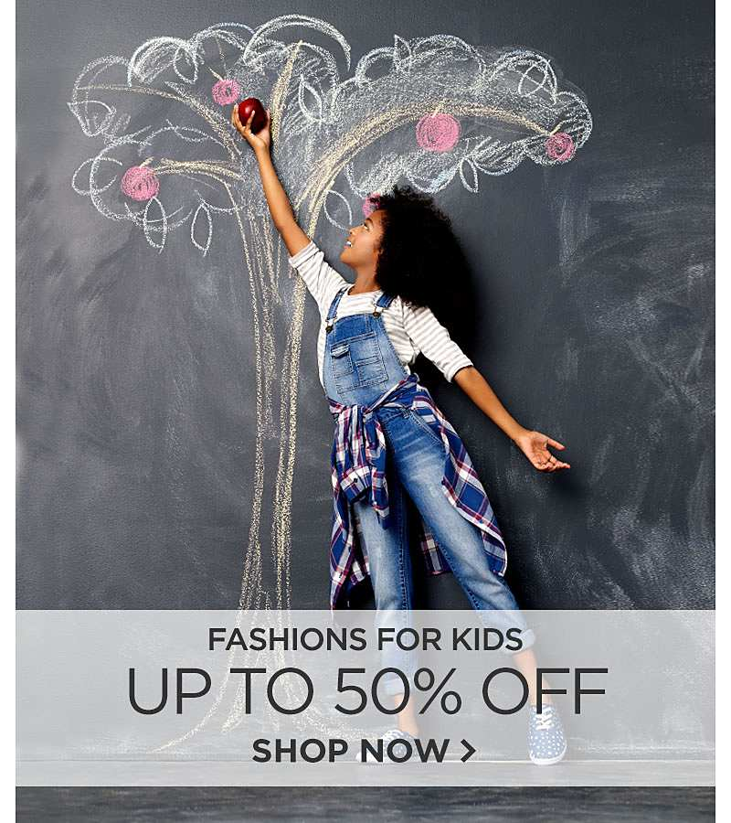 Up To 50% Off Fashions For Kids