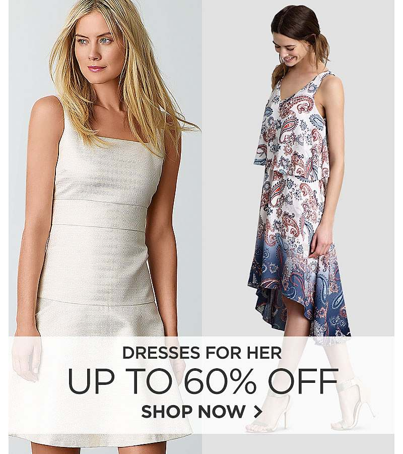 Up to 60% off Dresses for Her