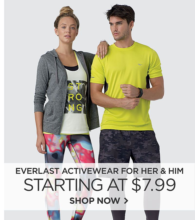 Everlast Activewear  for Her and Him Starting at $7.99