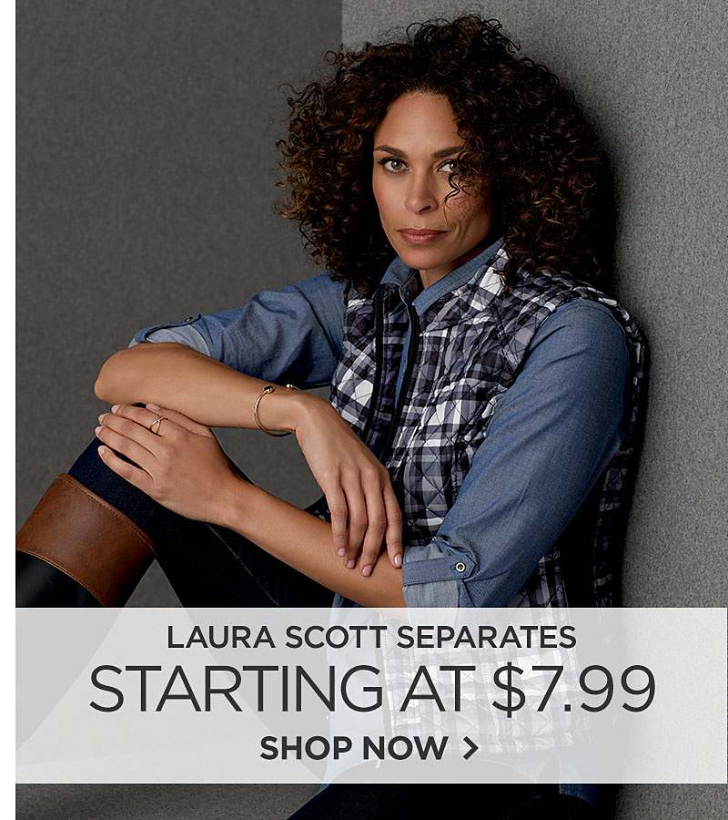 Laura Scott Separates Starting at $7.99