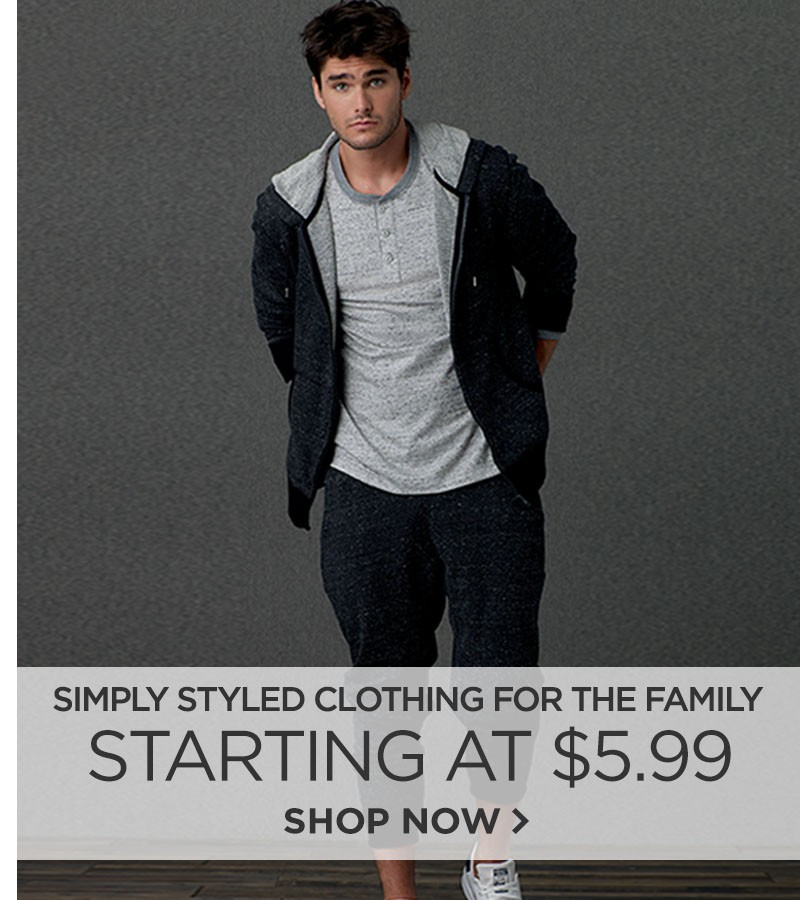 Simply Styled Clothing for the Family. Starting at $5.99