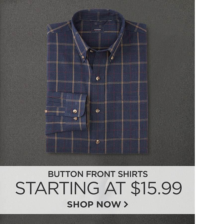 Button Front Shirts Starting at $15.99