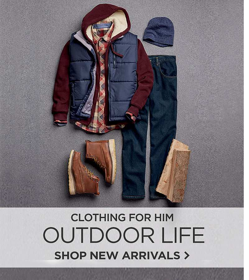 Outdoor Life Clothing for Him