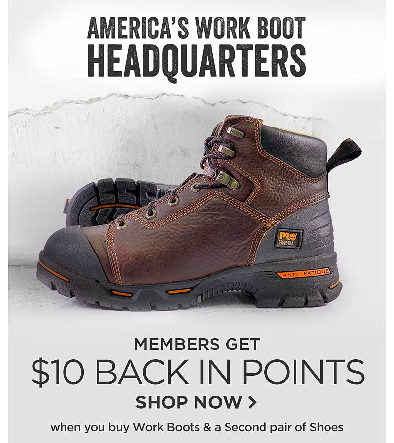Members Get $10 Back in Points when you buy Work Boots and a Second pair of Shoes