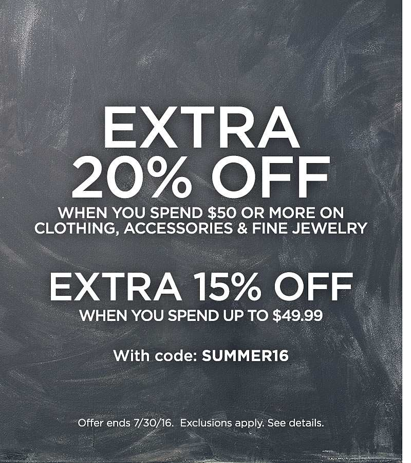 Extra 20% Off When You Spend $50 Or More On Clothing, Accessories & Fine Jewelry.